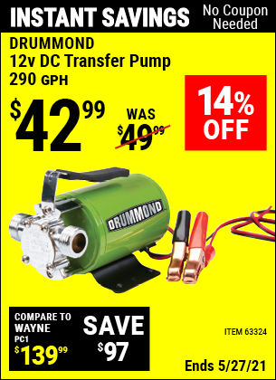 Buy the DRUMMOND 12V DC Transfer Pump (Item 63324) for $42.99, valid through 5/27/2021.