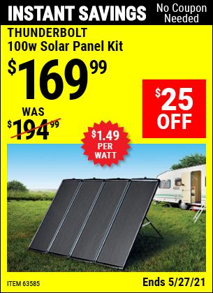 Buy the THUNDERBOLT MAGNUM SOLAR 100 Watt Solar Panel Kit (Item 63585) for $169.99, valid through 5/27/2021.