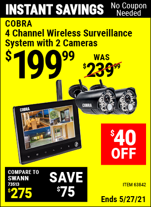 Buy the COBRA 4 Channel Wireless Surveillance System with 2 Cameras (Item 63842) for $199.99, valid through 5/27/2021.