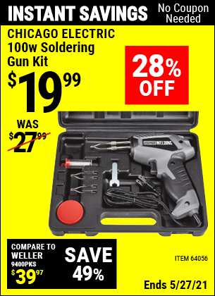 Buy the CHICAGO ELECTRIC 100 Watt Soldering Gun Kit (Item 64056) for $19.99, valid through 5/27/2021.
