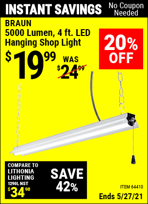 Buy the BRAUN 4 Ft. LED Hanging Shop Light (Item 64410) for $19.99, valid through 5/27/2021.