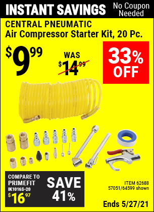 Buy the CENTRAL PNEUMATIC Air Compressor Starter Kit 20 Pc. (Item 64599/62688/57051) for $9.99, valid through 5/27/2021.