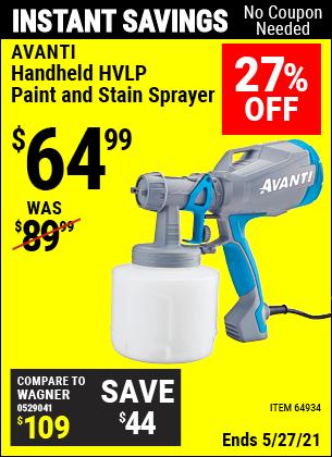 Buy the AVANTI Handheld HVLP Paint & Stain Sprayer (Item 64934) for $64.99, valid through 5/27/2021.