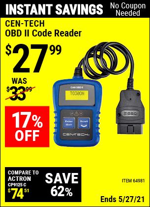 Buy the CEN-TECH OBD II Code Reader (Item 64981) for $27.99, valid through 5/27/2021.