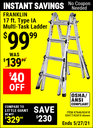 Buy the FRANKLIN 17 Ft. Type IA Multi-Task Ladder (Item 67646/67646/63418/63417) for $99.99, valid through 5/27/2021.