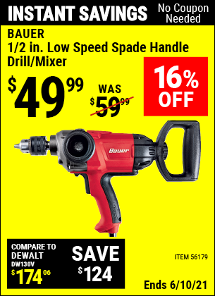 Buy the BAUER 1/2 In. Heavy Duty Low Speed Spade Handle Drill/Mixer (Item 56179) for $49.99, valid through 6/10/2021.