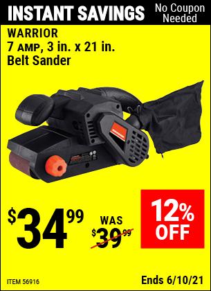 Buy the WARRIOR 7 Amp 3 In. X 21 In. Belt Sander (Item 56916) for $34.99, valid through 6/10/2021.