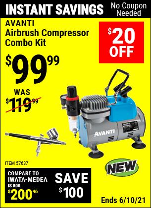Buy the AVANTI Airbrush Compressor Combo Kit (Item 57637) for $99.99, valid through 6/10/2021.