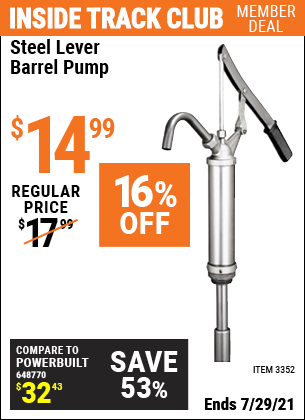 Inside Track Club members can buy the Steel Lever Barrel Pump (Item 3352) for $14.99, valid through 7/29/2021.