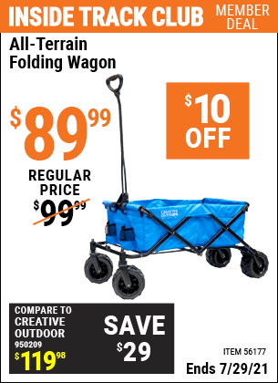 Inside Track Club members can buy the HFT All-Terrain Folding Wagon (Item 56177) for $89.99, valid through 7/29/2021.