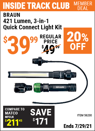 Inside Track Club members can buy the BRAUN 3-in-1 Quick Connect Light Kit (Item 56200) for $39.99, valid through 7/29/2021.