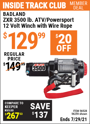 Inside Track Club members can buy the BADLAND 3500 Lb. ATV/Powersport 12V Winch With Automatic Load-Holding Brake (Item 56259/56528) for $129.99, valid through 7/29/2021.