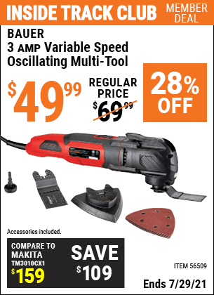 Inside Track Club members can buy the BAUER 3A Variable Speed Oscillating Multi-Tool (Item 56509) for $49.99, valid through 7/29/2021.