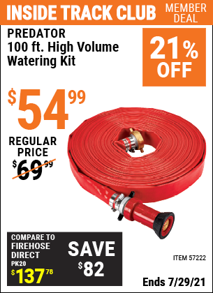Inside Track Club members can buy the PREDATOR 100 Ft. High Volume Watering Kit (Item 57222) for $59.99, valid through 7/29/2021.