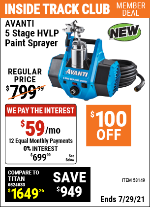 Inside Track Club members can buy the AVANTI 5 Stage HVLP Paint Sprayer (Item 58149) for $699.99, valid through 7/29/2021.