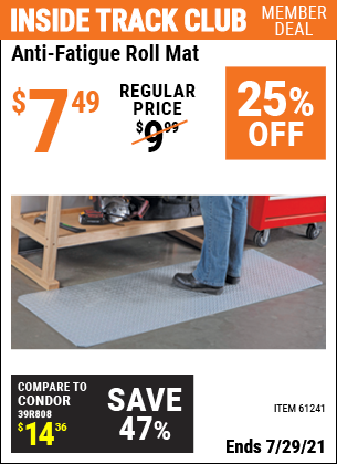 Inside Track Club members can buy the HFT Anti-Fatigue Roll Mat (Item 61241) for $7.49, valid through 7/29/2021.