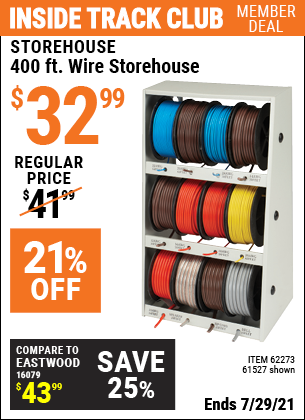 Inside Track Club members can buy the STOREHOUSE 400 Ft. Wire Storehouse (Item 61527/62273) for $32.99, valid through 7/29/2021.