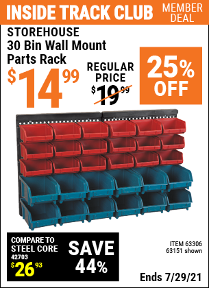 Inside Track Club members can buy the STOREHOUSE 30 Bin Wall Mount Parts Rack (Item 63151/63306) for $14.99, valid through 7/29/2021.