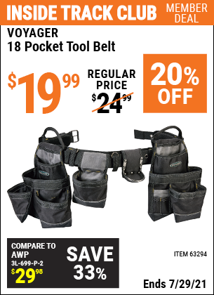Inside Track Club members can buy the VOYAGER 18 Pocket Heavy Duty Tool Belt (Item 63294) for $19.99, valid through 7/29/2021.