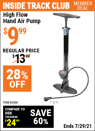 Inside Track Club members can buy the High Flow Hand Air Pump (Item 63304) for $9.99, valid through 7/29/2021.
