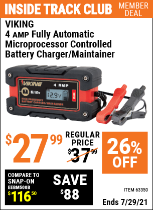 Inside Track Club members can buy the VIKING 4 Amp Fully Automatic Microprocessor Controlled Battery Charger/Maintainer (Item 63350) for $27.99, valid through 7/29/2021.