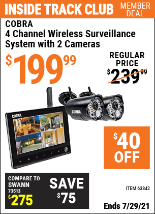 Inside Track Club members can buy the COBRA 4 Channel Wireless Surveillance System with 2 Cameras (Item 63842) for $199.99, valid through 7/29/2021.