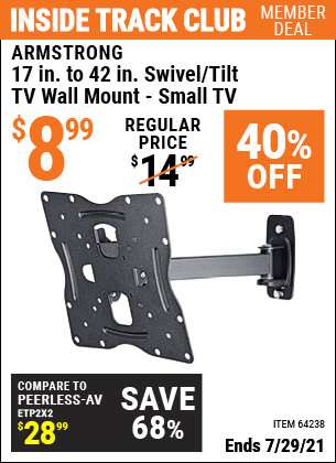 Inside Track Club members can buy the ARMSTRONG 17 In. To 42 In. Swivel/Tilt TV Wall Mount (Item 64238) for $8.99, valid through 7/29/2021.