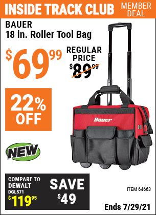 Inside Track Club members can buy the BAUER 18 In. Roller Tool Bag (Item 64663) for $69.99, valid through 7/29/2021.
