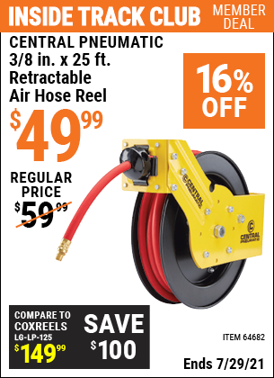 Inside Track Club members can buy the CENTRAL PNEUMATIC 3/8 in. x 25 ft. Premium Retractable Air Hose Reel (Item 69234) for $49.99, valid through 7/29/2021.