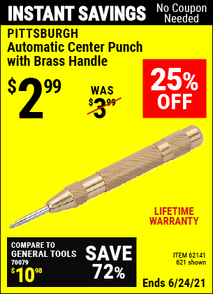Buy the PITTSBURGH Automatic Center Punch With Brass Handle (Item 621/62141) for $2.99, valid through 6/24/2021.