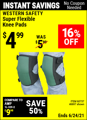 Buy the WESTERN SAFETY Super Flexible Knee Pads (Item 46697/60737) for $4.99, valid through 6/24/2021.