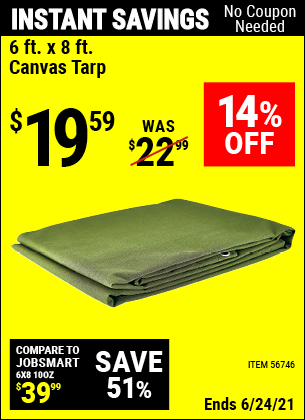 Buy the HFT 6 Ft. X 8 Ft. Canvas Tarp (Item 56746) for $19.59, valid through 6/24/2021.