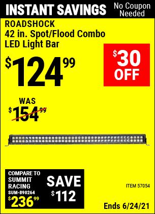 Buy the ROADSHOCK 42 In. Spot/Flood Combo LED Light Bar (Item 57054) for $124.99, valid through 6/24/2021.