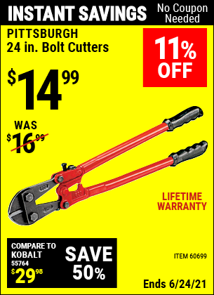Buy the PITTSBURGH 24 in. Bolt Cutters (Item 60699) for $14.99, valid through 6/24/2021.