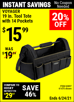 Buy the VOYAGER 19 in. Tool Tote with 14 Pockets (Item 61470/63897) for $15.99, valid through 6/24/2021.