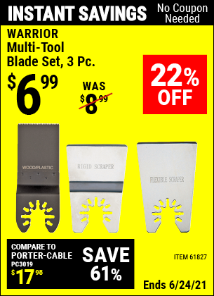Buy the WARRIOR Multi-Tool Blade Set 3 Pc. (Item 61827) for $6.99, valid through 6/24/2021.