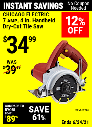 Buy the CHICAGO ELECTRIC 4 in. Handheld Dry-Cut Tile Saw (Item 62296) for $34.99, valid through 6/24/2021.