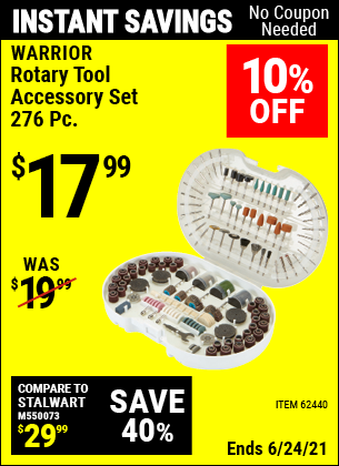 Buy the WARRIOR 276 Pc. Rotary Tool Accessory Set (Item 62440) for $17.99, valid through 6/24/2021.