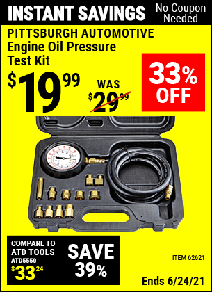 Buy the PITTSBURGH AUTOMOTIVE Engine Oil Pressure Test Kit (Item 62621) for $19.99, valid through 6/24/2021.