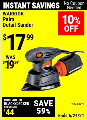 Buy the WARRIOR Palm Detail Sander (Item 63976) for $17.99, valid through 6/24/2021.