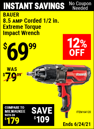 Buy the BAUER 1/2 In. Heavy Duty Extreme Torque Impact Wrench (Item 64120) for $69.99, valid through 6/24/2021.