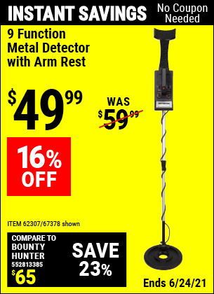 Buy the 9 Function Metal Detector with Arm Rest (Item 67378/62307) for $49.99, valid through 6/24/2021.