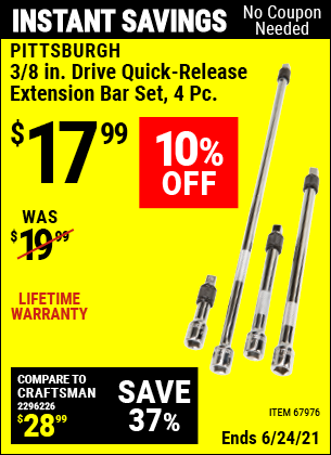 Buy the PITTSBURGH 3/8 in. Drive Quick-Release Extension Bar Set 4 Pc. (Item 67976) for $17.99, valid through 6/24/2021.