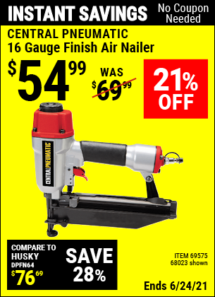 Buy the CENTRAL PNEUMATIC 16 Gauge Finish Air Nailer (Item 68023/69575) for $54.99, valid through 6/24/2021.