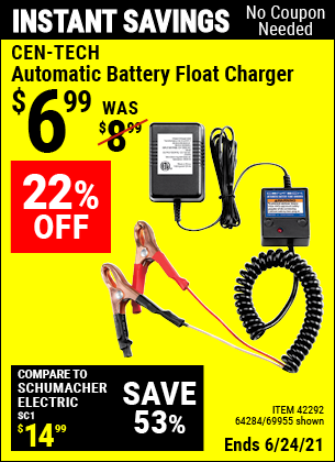Buy the CEN-TECH Automatic Battery Float Charger (Item 42292/42292/64284) for $6.99, valid through 6/24/2021.