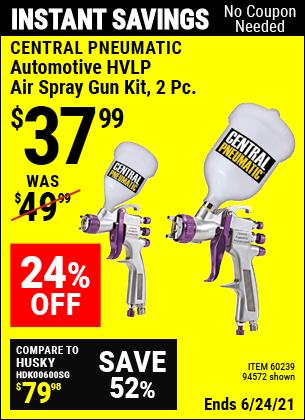 Buy the CENTRAL PNEUMATIC Automotive HVLP Air Spray Gun Kit 2 Pc. (Item 94572/60239) for $37.99, valid through 6/24/2021.