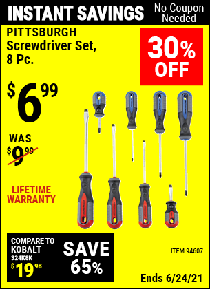 Buy the PITTSBURGH Professional Screwdriver Set 8 Pc. (Item 94607) for $6.99, valid through 6/24/2021.