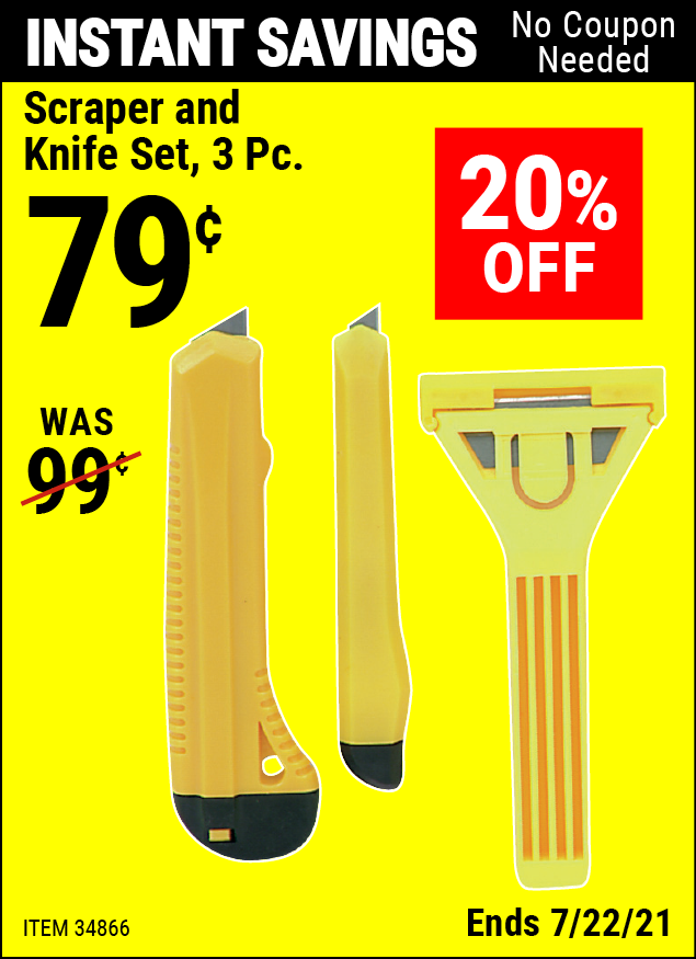 Buy the Scraper and Knife Set 3 Pc. (Item 34866) for $0.79, valid through 7/22/2021.
