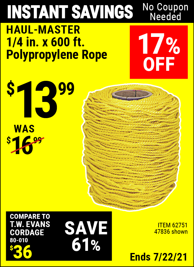 Buy the HAUL-MASTER 1/4 in. x 600 ft. Polypropylene Rope (Item 47836/62751) for $13.99, valid through 7/22/2021.