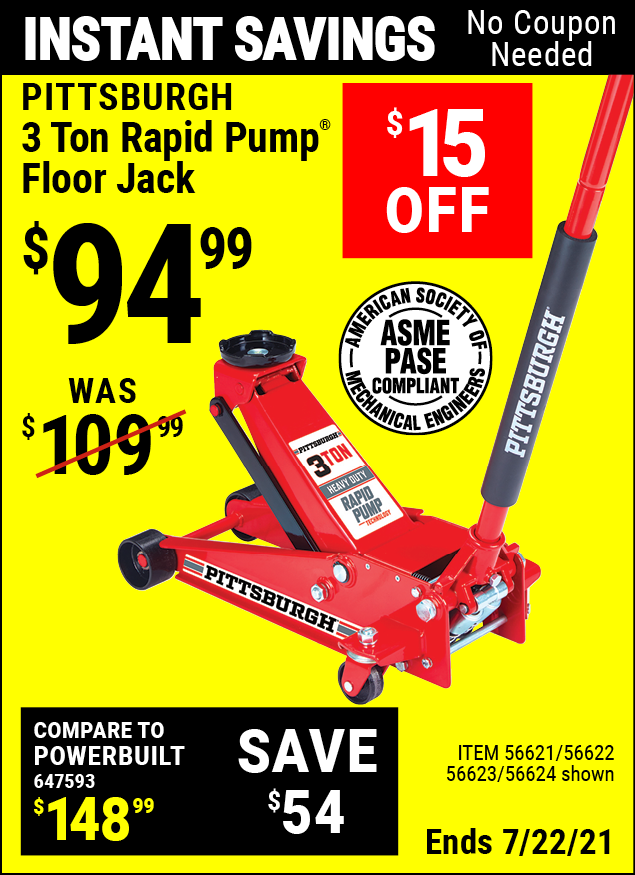 Buy the PITTSBURGH AUTOMOTIVE 3 Ton Steel Heavy Duty Floor Jack With Rapid Pump (Item 56624/56621/56622/56623) for $94.99, valid through 7/22/2021.